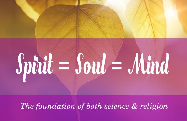 Spirit equal Soul equal Mind